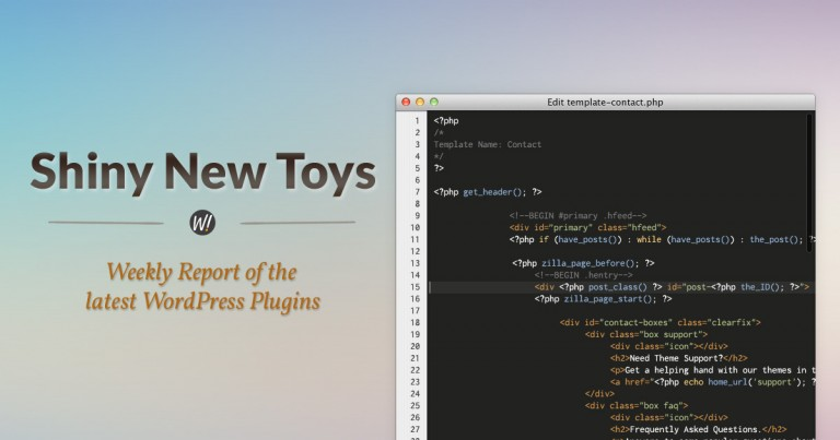 Shiny New Toys: A Weekly Report of New WordPress Plugins