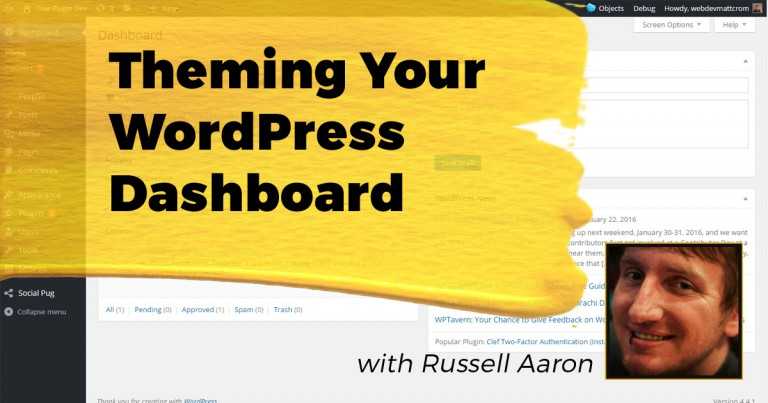 Themeing Your WordPress Dashboard