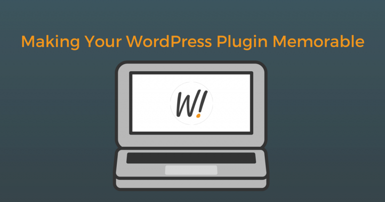 WordPress plugins should be great -- not just good enough -- they should be memorable and offer a great experience.