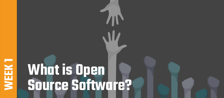 Week 1: What is Open Source Software?