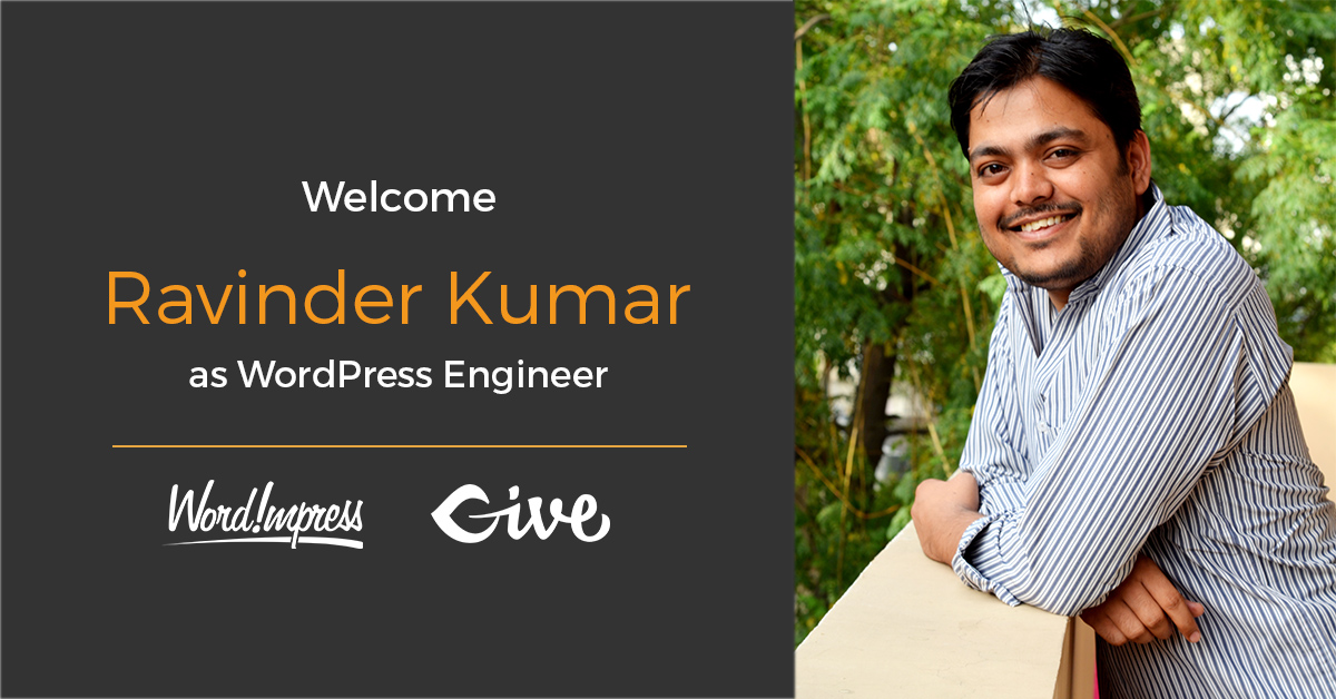 Ravinder Kumar joined WordImpress as a WordPress Engineer this past summer.