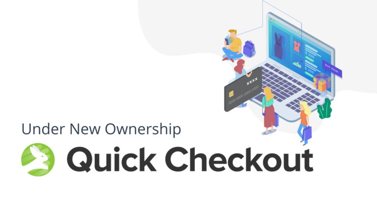 "Quick Checkout logo with the words ""Under New Ownership"""