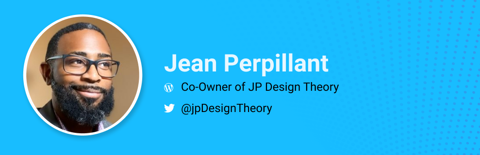 Jean Perpillant is the Co-Owner of JP Design Theory and WordCamp Orlando Organizer. @jpdesigntheory